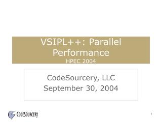 VSIPL++: Parallel Performance HPEC 2004