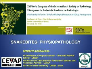 SNAKEBITES: PHYSIOPATHOLOGY