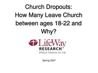 Church Dropouts: How Many Leave Church between ages 18-22 and Why?