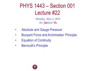PHYS 1443 � Section 001 Lecture  #22