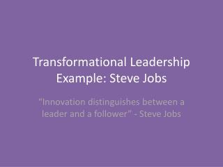 Transformational Leadership Example: Steve Jobs