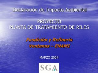 Declaración de Impacto Ambiental PROYECTO  PLANTA DE TRATAMIENTO DE RILES