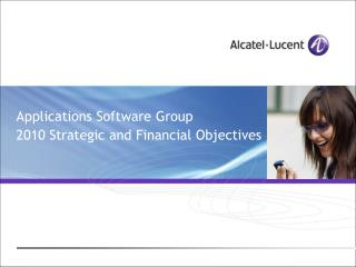 Applications Software Group 2010 Strategic and Financial Objectives