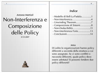 Antonio  Mattioli Non-Interferenza e Composizione delle Policy 12-12-2007