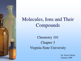 Molecules, Ions and Their Compounds
