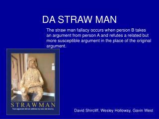 DA STRAW MAN