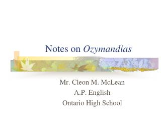 Notes on  Ozymandias