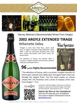 Argyle Winery, 691 Hwy. 99W, Dundee, Oregon,  WWW.ARGYLEWINERY.COM