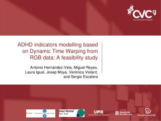 ADHD  indicators modelling based on Dynamic  Time  Warping from  RGB data: A  feasibility study