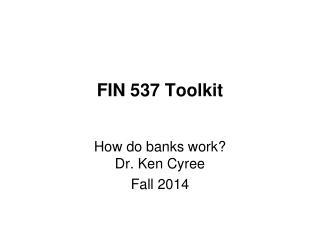 FIN 537 Toolkit
