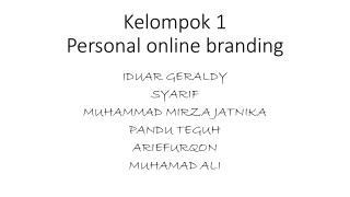 Kelompok  1 Personal  online branding
