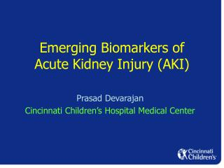 Emerging Biomarkers of Acute Kidney Injury AKI