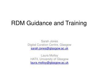 RDM Guidance and Training