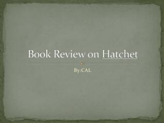Book Review on  Hatchet