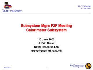 Subsystem Mgrs F2F Meeting Calorimeter Subsystem