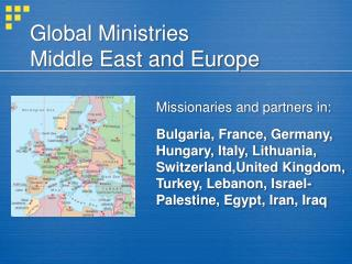 Global Ministries Middle East and Europe