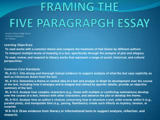FRAMING THE  FIVE PARAGRAPGH ESSAY