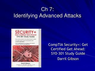Ch 7:  Identifying Advanced Attacks