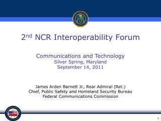 2 nd  NCR Interoperability Forum