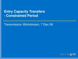 Entry Capacity Transfers - Constrained Period