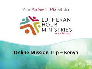 Online Mission Trip – Kenya