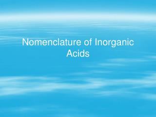Nomenclature of Inorganic Acids