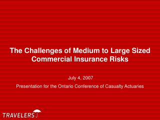 The Challenges of Medium to Large Sized Commercial Insurance Risks