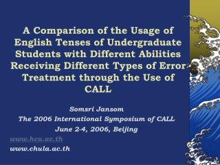 Somsri Jansom The 2006 International Symposium of CALL June 2-4, 2006, Beijing hcu.ac.th