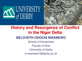 History and Resurgence of Conflict in the Niger Delta