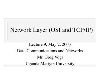 Network Layer (OSI and TCP/IP)