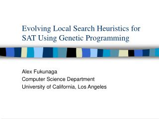 Evolving Local Search Heuristics for SAT Using Genetic Programming