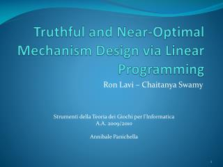 Truthful  and  Near-Optimal  Mechanism Design via Linear  Programming