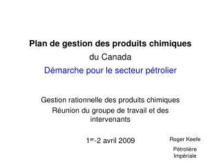 Plan de gestion des produits chimiques du Canada D marche pour le secteur p trolier