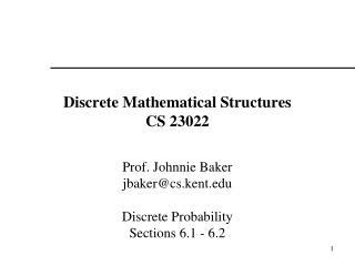 Discrete Mathematical Structures CS 23022