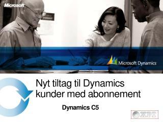 Nyt tiltag til Dynamics kunder med abonnement