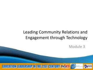 Leading Community Relations and Engagement through  Technology