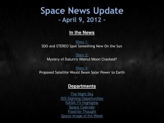 Space News Update - April 9, 2012 -