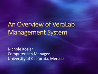 An Overview of  VeraLab  Management System
