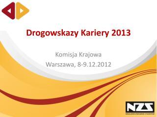Drogowskazy Kariery 2013