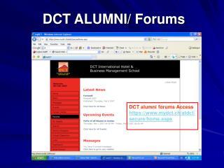 DCT ALUMNI/ Forums