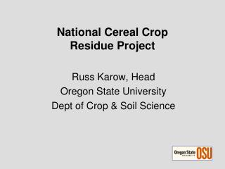 National Cereal Crop Residue Project