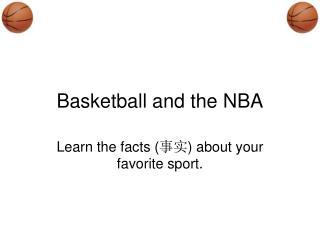 Basketball and the NBA