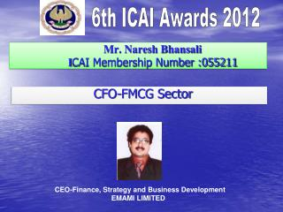 Mr. Naresh Bhansali  I CAI Membership Number :055211