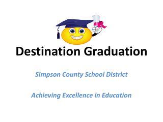 Destination Graduation