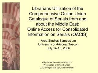 Area Studies Symposium University of Arizona, Tuscon July 14-16, 2006