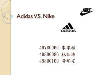 Adidas V.S. Nike
