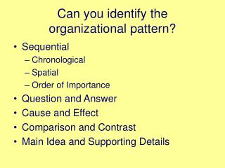 Can you identify the  organizational pattern?