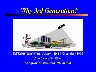 Why 3rd Generation?