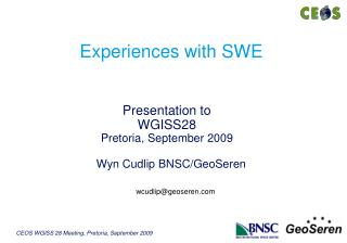 Experiences with SWE