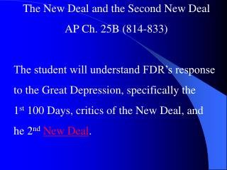The New Deal and the Second New Deal AP Ch. 25B (814-833)
